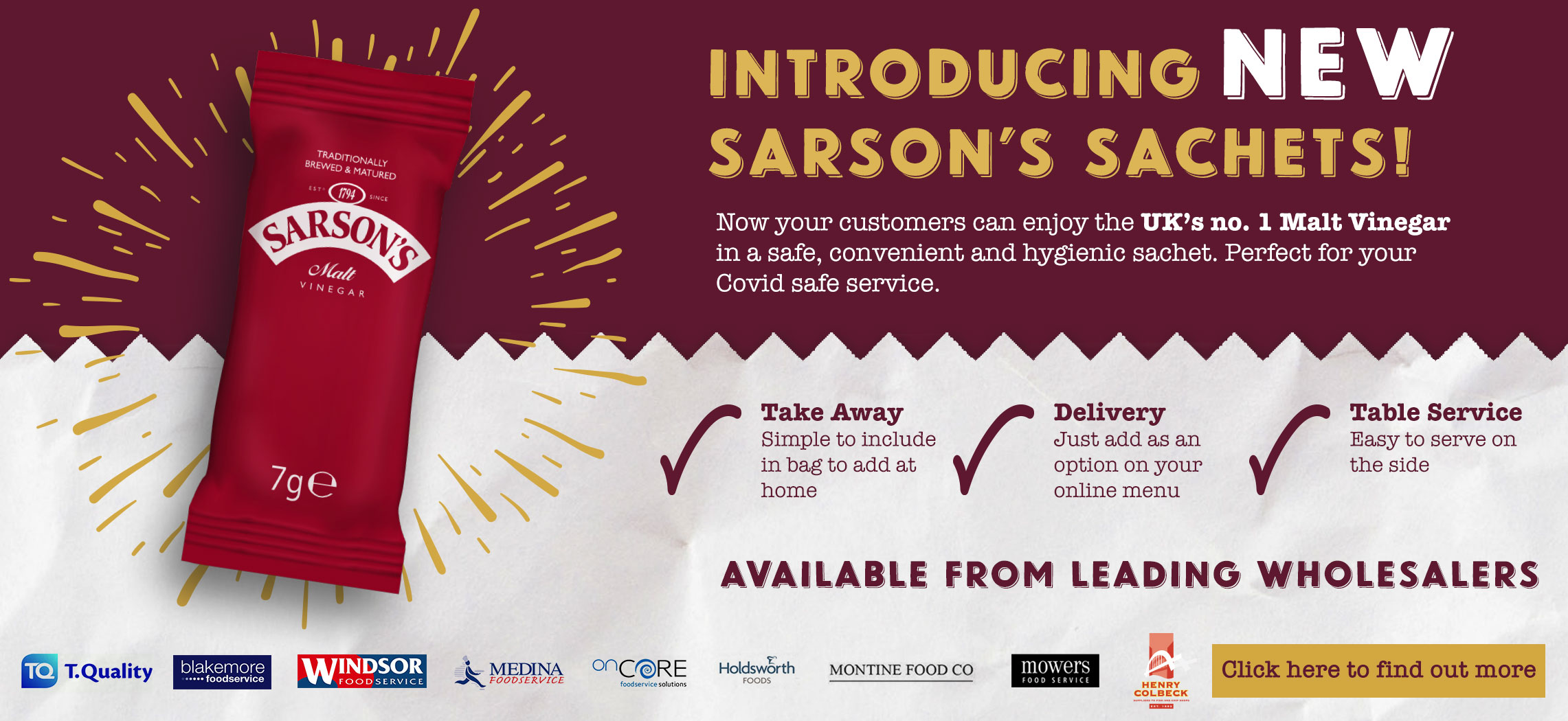 Switch to Sarson's - Proud to Serve Quality Fish and Chips Shops of Great Britain - The Choice of 9 out of 10 Fish and Chips Shops - New Sarson's Sachets